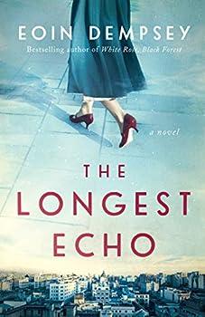 The Longest Echo  A Novel