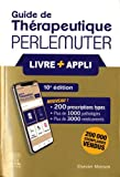 Guide de thérapeutique Perlemuter (livre + application)