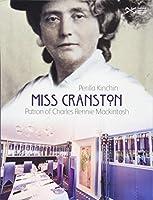 Miss Cranston: Patron of Charles Rennie Mackintosh