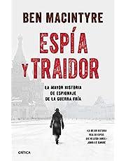 Espía y traidor: La mayor historia de espionaje de la Guerra Fría (Tiempo de Historia)