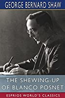 The Shewing-up of Blanco Posnet (Esprios Classics)