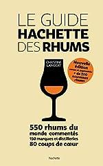 Le guide Hachette des Rhums de Christine Lambert