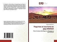 Paquinou et tourisme en pays BAOULE: Vivre et comprendre Pâques ou Paquinou en pays BAOULE