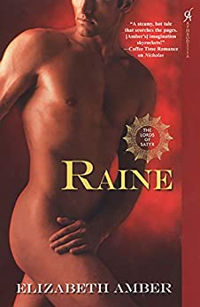 Raine (The Lords of Satyr Book 2) by [Elizabeth Amber]