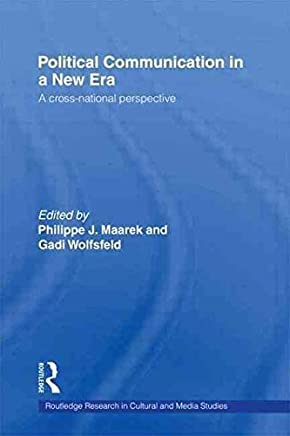 [Political Communication in a New Era] (By: Gadi Wolfsfeld) [published: April, 2003]