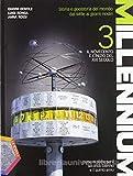 Millennium. Verso l'esame di Stato-CLIL. Per le Scuole superiori. Con espansione online. Il Novecento e l'inizio del XXI secolo (Vol. 3)