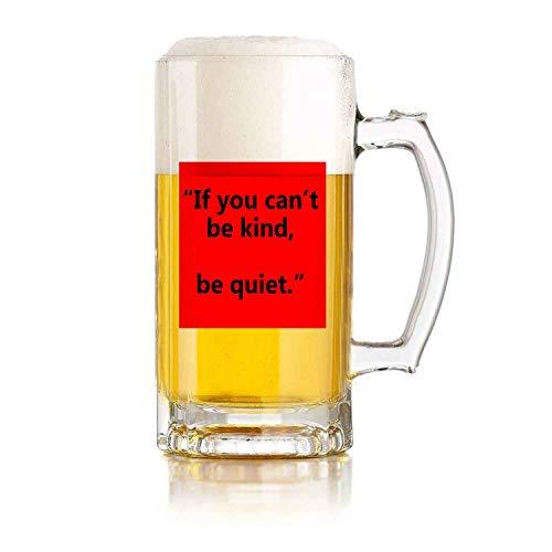 Jarra de cerveza de vidrio con asa If You Can Be Kind. Be Quiet Heat Exchange Resistente a las caídas y duradero