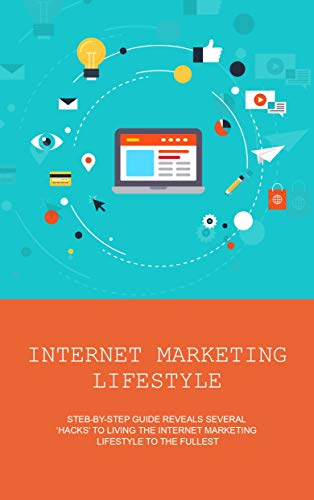 Internet Marketing Lifestyle: Finding Balance Working From Home (English Edition)