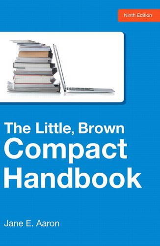 The Little, Brown Compact Handbook (9th Edition)