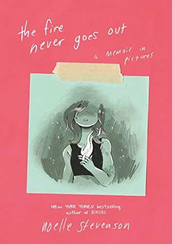 The Fire Never Goes Out: A Memoir in Pictures (English Edition)