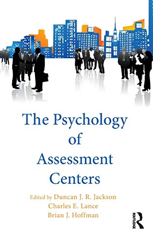 PSYCHOLOGY OF ASSESSMENT CENTE