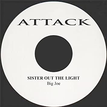 Sister Out The Light