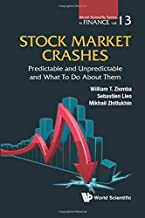 Stock Market Crashes: Predictable And Unpredictable And What To Do About Them (World Scientific Finance)