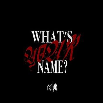 what's your name? (feat. Leon Fanourakis)