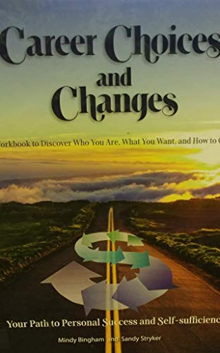 Price comparison product image Career Choices and Changes: A Workbook to Discover Who You Are,  What You want,  and How to Get it [5th Edition]