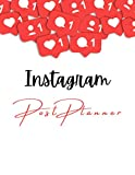 Instagram Post Planner: Organize Your Instagram Business, Social Media Calendar for Bloggers, Repost for Instagram, Blog Marketing Strategy Content ... And Schedule Your Posts, Increase followers
