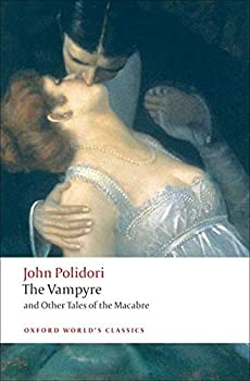 Paperback The Vampyre and Other Tales of the Macabre (Oxford World's Classics) Book