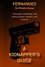 A Kidnapper's Guide