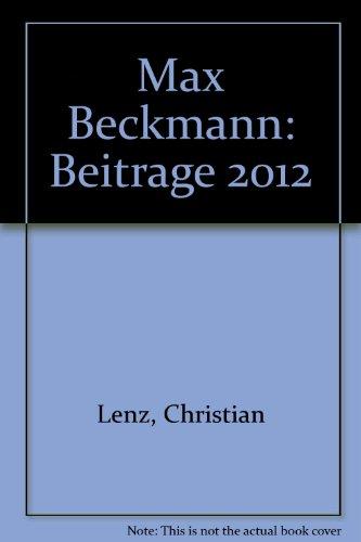 Max Beckmann: Beitrage 2012