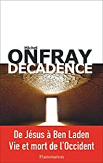 Décadence de Michel Onfray