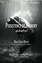 The Persistence of Memory and Other Plays