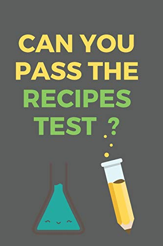 Purchase Can You Pass The RECIPES Test?: All Purpose  Recipes  6x9 Blank Lined Formated Cooking Not...