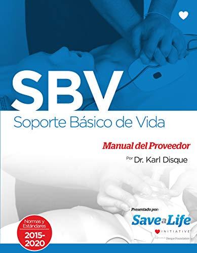 SBV Soporte Basico de La Vida Manual del Proveedor