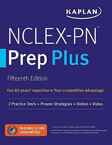 NCLEX-PN Prep Plus: 2 Practice Tests + Proven Strategies + Online + Video (Kaplan Test Prep)