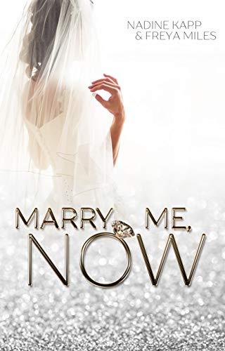 Marry Me - NOW!: Stiefbruder wider Willen
