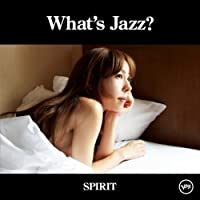 What's Jazz: Spirit: Special Limited Ed by Akiko (2008-11-12)