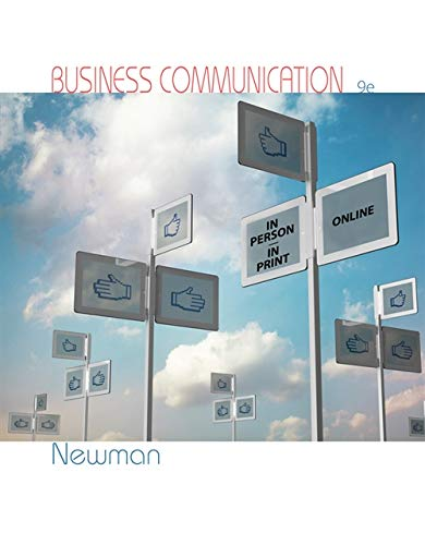 Compare Textbook Prices for Business Communication: In Person, In Print, Online 9 Edition ISBN 9781285187044 by Newman, Amy