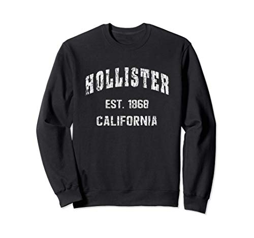Hollister, California Home Souvenir . EST. 1868 Sudadera