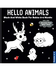 Hello Animals - Black And White Book For Babies 0-6 Months: Developing Baby High Contrast Toy For Newborns / My First Sensory Pictures To Visual Stimulation