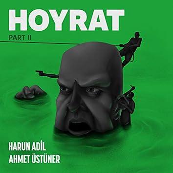 Hoyrat, Pt. 2