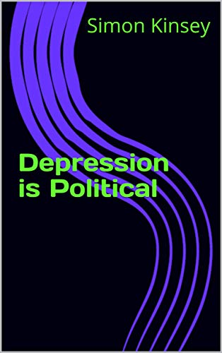 Depression is Political (English Edition)