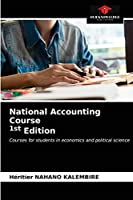 National Accounting Course 1st Edition