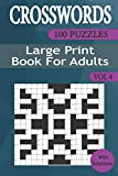 Crosswords Puzzles Books for Adults (Vol 4): Crosswords Book with 100 Puzzles for Adults and Seniors Large Print Vol 4 (Pack set of 10 Crossword Large Print Puzzle Books for Adults)