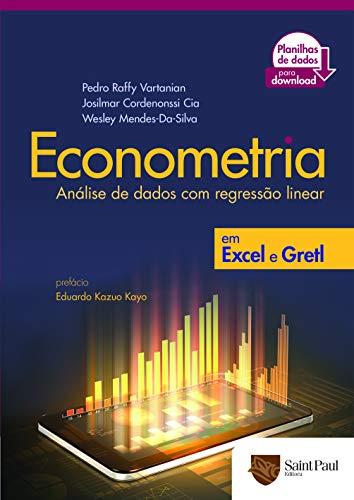 Econometria: Análise de Dados com Regressão Linear em Excel e Gretl