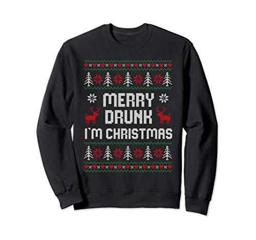 Witziges Ugly Christmas Drinking - Merry Drunk I'm Christma Sweatshirt