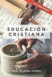 Educación Cristiana (Segunda parte): 'Mi relación con Dios, con mi prójimo y conmigo mismo'