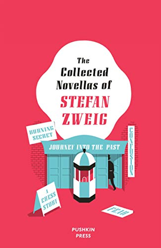 The Collected Novellas of Stefan Zweig (English Edition)