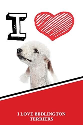"I Love Bedlington Terriers: Jiu-Jitsu Training Diary Training journal log feature 120 pages 6""x9"""