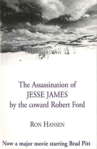 The Assassination of Jesse James by the Coward Robert Ford (English Edition)