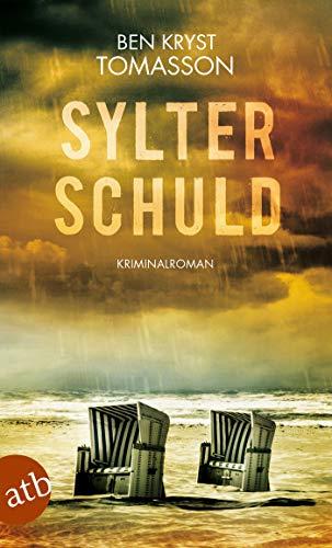 Buchseite und Rezensionen zu 'Sylter Schuld: Kriminalroman (Kari Blom ermittelt undercover, Band 6)' von Ben Kryst Tomasson