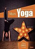 Mon yoga: Du débutant au confirmé. Guide complet, + de 500 dessins
