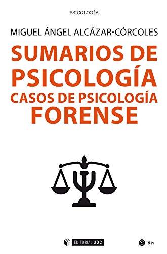 Sumarios de Psicología. Casos de psicología forense (Manuales) (Spanish Edition)