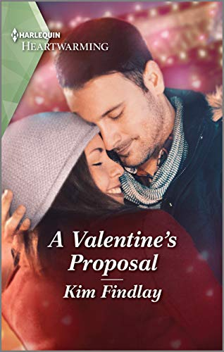 A Valentine's Proposal: A Clean Romance (Cupid's Crossing Book 1) by [Kim Findlay]