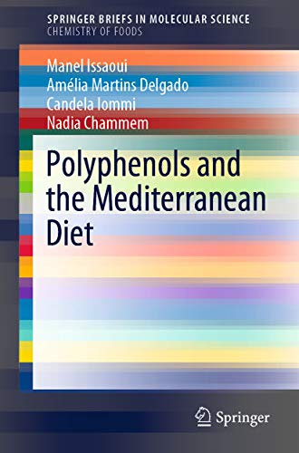 Polyphenols and the Mediterranean Diet (SpringerBriefs in Molecular Science) (English Edition)