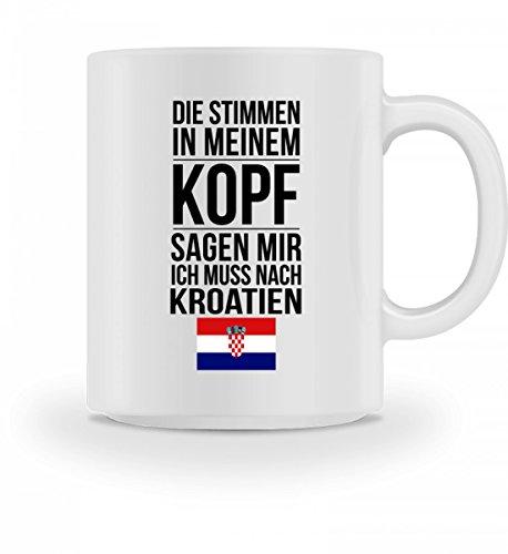 Galeriemode Lustige Tasse mit Spruch Ich muss nach Kroatien Geschenk für Mama Papa Chef Kollegen