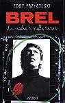 Brel, la valse à mille rêves par Przybylski